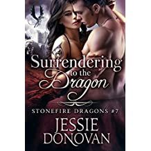 Surrendering to the Dragon (Stonefire British Dragons Book 7) (English Edition)