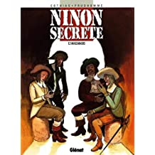 Ninon secrète, Tome 2 : Mascarades