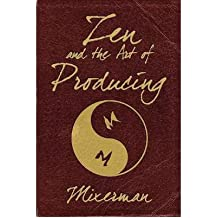[(Zen and the Art of Producing)] [ By (author) Mixerman ] [August, 2012]