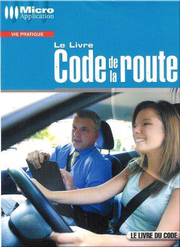 Le livre du code de la route - Micro Application (Livre seul) par Collectif