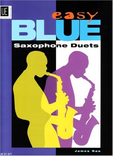 Easy Blue Saxophone Duets: für 2 Saxophone (AA/TT/AT). Spielpartitur.