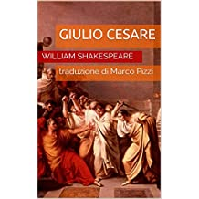 Giulio Cesare (Italian Edition)