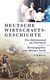 Deutsche Wirtschaftsgeschichte: Ein Jahrtausend im Überblick