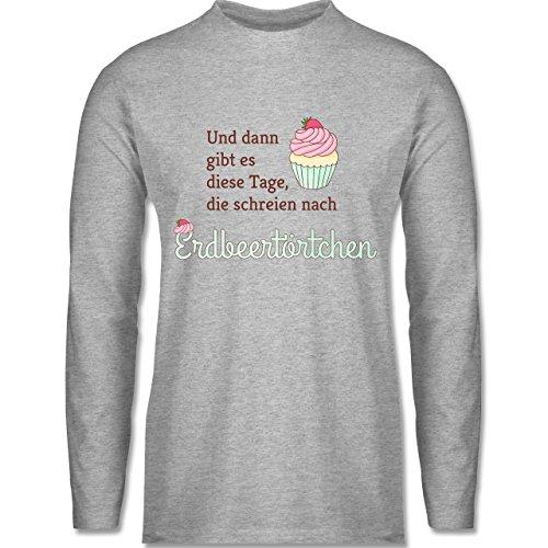Statement Shirts - Und dann gibt es diese Tage, die schreien nach Erdbeertörtchen - Longsleeve / langärmeliges T-Shirt für Herren Grau Meliert