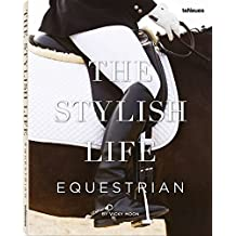 The Stylish Life : Equestrian