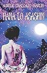 Hana to Asashin par Chateaux-Martin