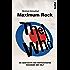 The Who - Maximum Rock: Die Geschichte der verrücktesten Rockband der Welt - Band I
