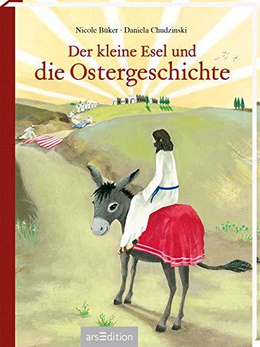Der kleine Esel und die Ostergeschichte: Mini-Ausgabe (Palmsonntag Kinder Für)