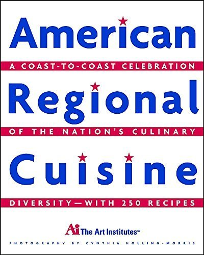 american-regional-cuisine-by-the-international-culinary-schools-at-the-art-institutes-2002-01-08
