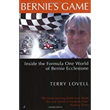 Bernie's Game: Inside the Formula One World of Bernie Ecclestone by Terry Lovell (2004-03-04)