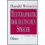 Textgrammatik der deutschen Sprache: Unter Mitarbeit von Maria Thurmair, Eva Breindl und Eva-Maria Willkop.