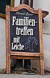 'Familientreffen mit Leiche' von Helmut Exner