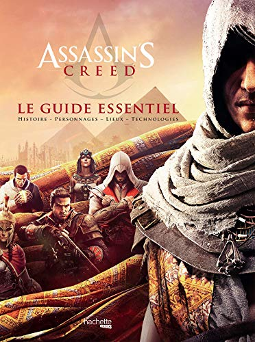 Guide Essentiel Assassin's Creed par Arin Murphy-Hiscock