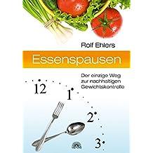 Essenspausen: Der einzige Weg zur nachhaltigen Gewichtskontrolle