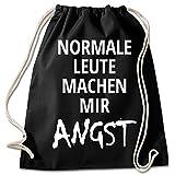 Shirt & Stuff / Turnbeutel mit Spruch/Bedruckte Sportbeutel - Sprüche auswählbar/Baumwolle schwarz/Normale Leute Machen Mir Angst