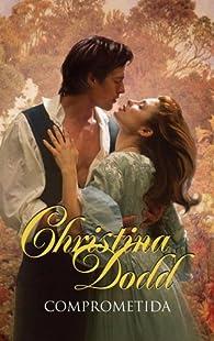 Comprometida par Christina Dodd