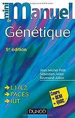 Mini Manuel de Génétique - 5e éd. - L1/L2, PACES, IUT de Jean-Michel Petit