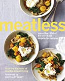 Meatless: More than 200 of the Best Vegetarian Recipes