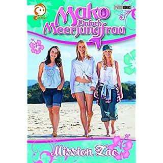 Mako - Einfach Meerjungfrau, Bd. 2: Mission Zac