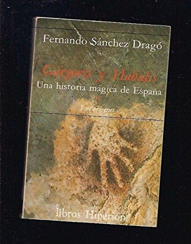 Descargar Libro Gárgoris y Habidis: Parte de 9788485272303 (Libros Hiperión) de Fernando Sánchez Dragó