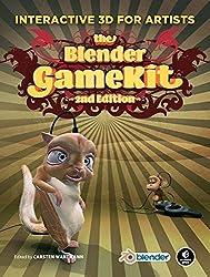 The Blender GameKit: Interactive 3D for Artists by Carsten Wartmann (2009-05-14)