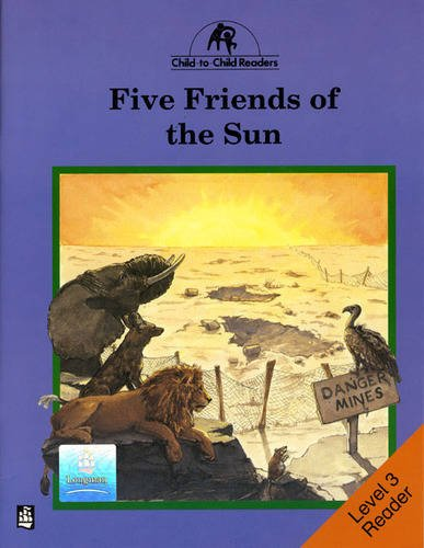 Five friends of the sun