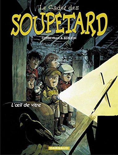 Cadet des Soupetard (Le) - tome 3 - Oeil de vitre (L')