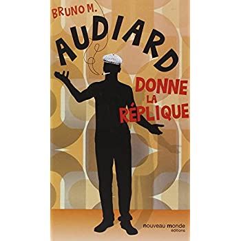 Audiard donne la réplique