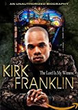 Kirk Franklin - The Lord Is My Witness [Reino Unido] [DVD]