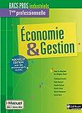 Economie & Gestion Tle professionnelle Bacs Pros industriels : Livre + licence élève