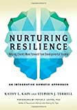#6: Nurturing Resilience: Helping Clients Move Forward from Developmental Trauma-An Integrative Somatic Approach