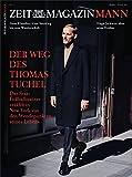 ZEITmagazin MANN 2/17 Der Weg des Thomas Tuchel