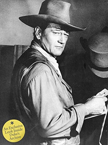 John Wayne: The Legend And The Man: An Exclusive Look Inside the Duke's Archives por John Wayne Enterprises