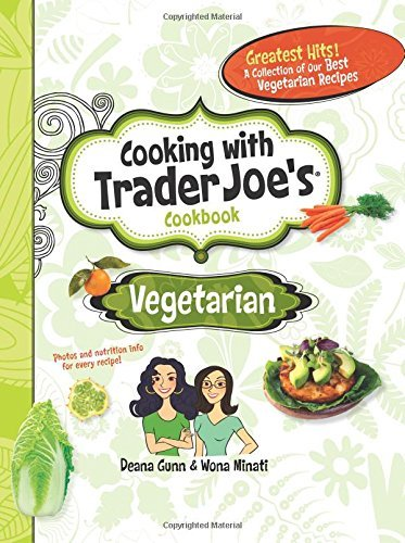 cooking-with-trader-joes-cookbook-vegetarian-by-deana-gunn-2012-12-10