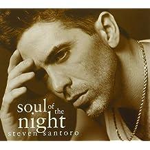 Soul of the Night by Steven Santoro (2007-03-13)