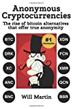 Black Market Cryptocurrencies: The Rise of Bitcoin Alternatives That Offer True Anonymity