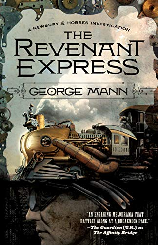 The Revenant Express: A Newbury & Hobbes Investigation (English Edition)