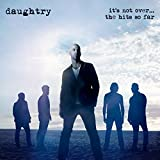 Songtexte von Daughtry - It's Not Over... The Hits So Far