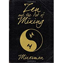 Zen and the Art of Mixing by Mixerman (2010-10-15)