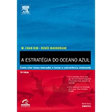 A Estratégia do Oceano Azul (Em Portuguese do Brasil)