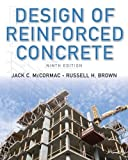 Design of Reinforced Concrete by McCormac, Jack C., Brown, Russell H. 9th (ninth) (2013) Hardcover