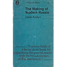 The making of modern Russia (Pelican books)
