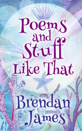 Poems and Stuff Like That por Brendan James