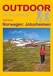 Norwegen: Jotunheimen (Der Weg ist das Ziel)