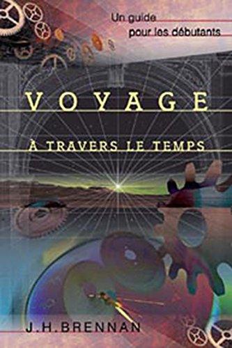 Voyage à travers le temps : Un guide pour les débutants