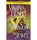 [(The Dragon and the Jewel)] [by: Virginia Henley]