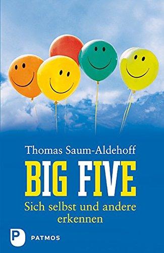 Big Five - Sich selbst und andere erkennen