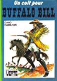 Un Colt pour Buffalo Bill (Bibliothèque verte)