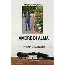 AMORE DI ALMA (POESÍAS Y POEMAS DE AMOR nº 1) (Spanish Edition)