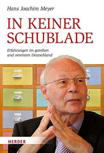 In keiner Schublade: Erfahrungen im geteilten und vereinten Deutschland (1 Schublade-einheit)
